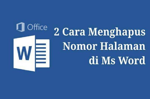 2 Cara Menghapus Nomor Halaman di Microsoft Word